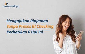 Pinjaman Tanpa Proses BI Checking